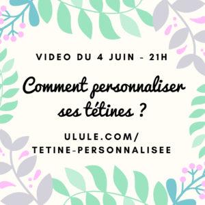 Vidéo (pas) live du 4 juin : comment commander sa tétine personnalisée ?